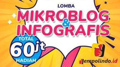 Lomba Mikroblog dan Infografis berhadiah 60 Juta, Buruan Ikuti !!!